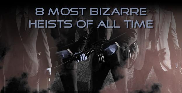 8-most-bizzare-heists