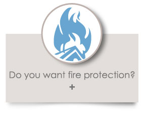 Do you want fire protection?