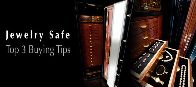 jewelry safe top 3 buying tips