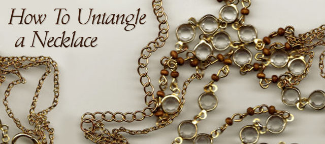 How To Untangle A Necklace